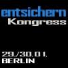 entsichern-Kongress 29./30.01. Berlin